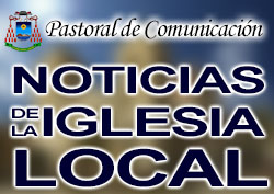 Noticias de la Iglesia Local